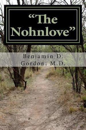 """The Nohnlove"""