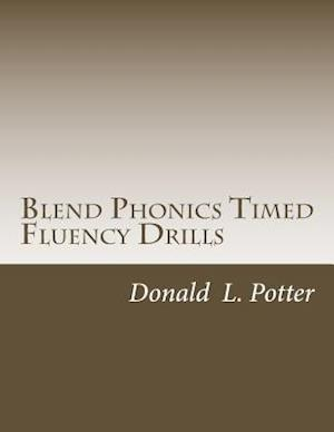 Bog, paperback Blend Phonics Timed Fluency Drills af Donald L. Potter