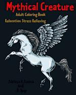 Mythical Creature Adult Coloring Book af P. Tony, Adriana P. Jenova
