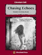 Chasing Echoes Literature Unit