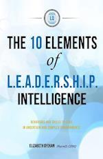 The Ten Elements of L.E.A.D.E.R.S.H.I.P. Intelligence
