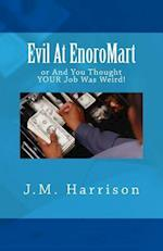 Evil at Enoromart