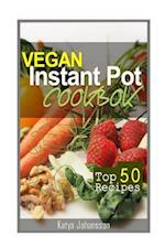 Vegan Instant Pot Cookbook af Katya Johansson