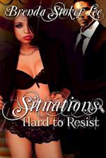 Situations Hard to Resist af Brenda Stokes Lee