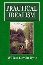 Practical Idealism