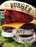The Burger 2017 Wall Calendar (UK Edition)