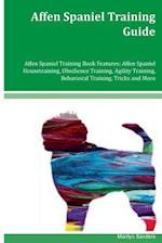 Affen Spaniel Training Guide Affen Spaniel Training Book Features af Marilyn Sanders