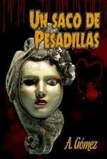 Un Saco de Pesadillas af Andres Gomez Ordonez