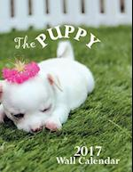 The Puppy 2017 Wall Calendar (UK Edition)
