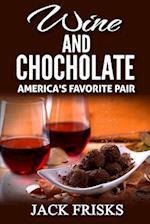 Wine and Chocolate af Jack Frisks
