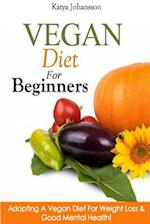 Vegan Diet for Beginners af Katya Johansson