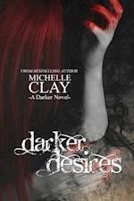 Darker Desires af Michelle Clay