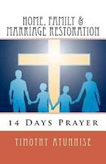 14 Days Prayer for Home, Family & Marriage Restoration