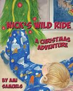 Nick's Wild Ride
