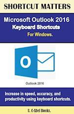 Microsoft Outlook 2016 Keyboard Shortcuts for Windows