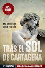 Tras El Sol de Cartagena af Ana Ballabriga, David Zaplana