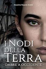 I Nodi Della Terra Vol.2