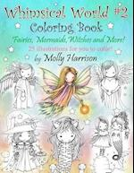 Whimsical World #2 Coloring Book
