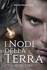 I Nodi Della Terra Vol.1