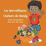 Les Merveilleuses Couleurs de Mandy af Mandy Maphosa