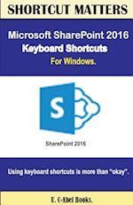 Microsoft Sharepoint 2016 Keyboard Shortcuts for Windows