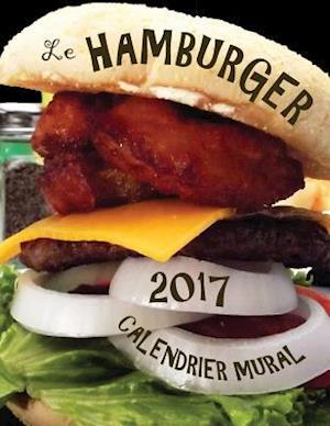 Bog, paperback Le Hamburger 2017 Calendrier Mural (Edition France) af Aberdeen Stationers Co