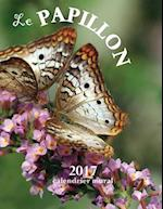 Le Papillon 2017 Calendrier Mural (Edition France)