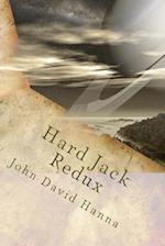 Hard Jack Redux af John David Hanna