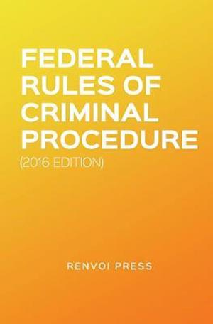Federal Rules of Criminal Procedure 2016