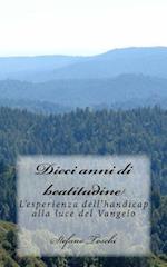 Dieci Anni Di Beatitudine af Stefano Toschi