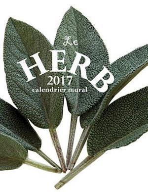 Bog, paperback Le Herb 2017 Calendrier Mural (Edition France) af Aberdeen Stationers Co