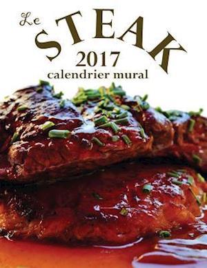 Bog, paperback Le Steak 2017 Calendrier Mural (Edition France) af Aberdeen Stationers Co