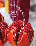 Les Superaliments 2017 Calendrier Mural (Edition France)