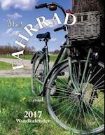 Das Fahrrad 2017 Wandkalender (Ausgabe Deutschland)