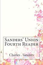 Sanders' Union Fourth Reader