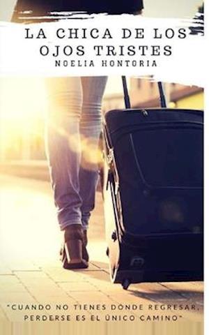 Bog, paperback La Chica de Los Ojos Tristes af Noelia Hontoria