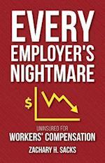 Every Employer's Nightmare
