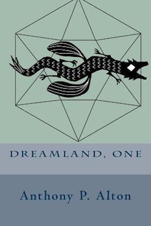 Bog, paperback Dreamland, One af Anthony P. Alton