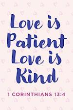 Love Is Patient Love Is Kind Notebook af Creative Notebooks