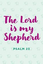 """The Lord Is My Shepherd"" Notebook"