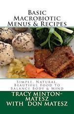 Basic Macrobiotic Menus & Recipes