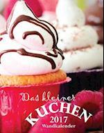 Das Kleiner Kuchen 2017 Wandkalender (Ausgabe Deutschland)