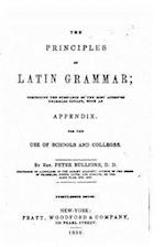 The Principles of Latin Grammar af Peter Bullions