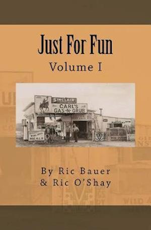 Bog, paperback Just for Fun af Ric Bauer, Ric O'Shay
