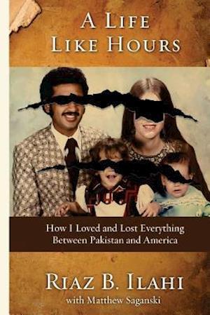 Bog, paperback A Life Like Hours af MR Riaz Ilahi