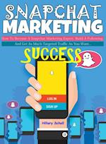 Snapchat Marketing Success