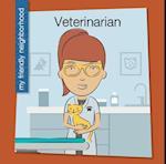 Veterinarian (My Early Library My Friendly Neighborhood)