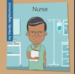 Nurse (My Early Library My Friendly Neighborhood)