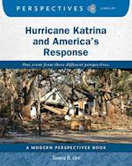 Hurricane Katrina and America's Response (Perspectives Library Modern Perspectives)
