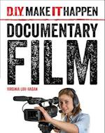 Documentary Film (D I Y Make It Happen)